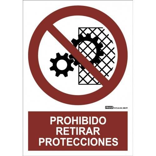 Señal PROHIBIDO RETIRAR PROTECCIONES A4 Y A3