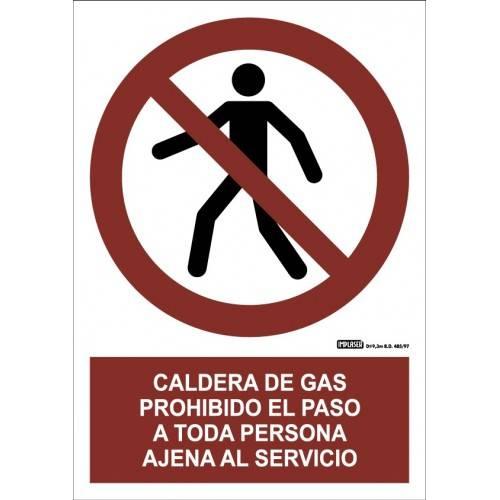 Señal CALDERA DE GAS PROHIBIDO EL PASO A TODA PERSONA AJENA AL SERVICIO A4 Y A3