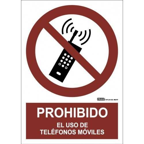 PROHIBIDO USAR TELÉFONO MÓVILES A4 Y A3