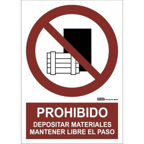 PROHIBIDO DEPOSITAR MATERIALES MANTENER LIBRE EL PASO A4 Y A3