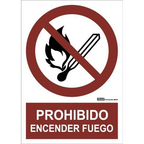 PROHIBIDO ENCENDER FUEGO A4 Y A3
